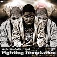 FIGHTING TEMPTATION by Wallz WordCykic