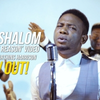 "SelahTV: Chris Shalom Drops Video For ""You Are The Reason"""