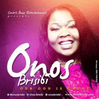#SelahMusic: Onos Brisibi | Our God Is Great