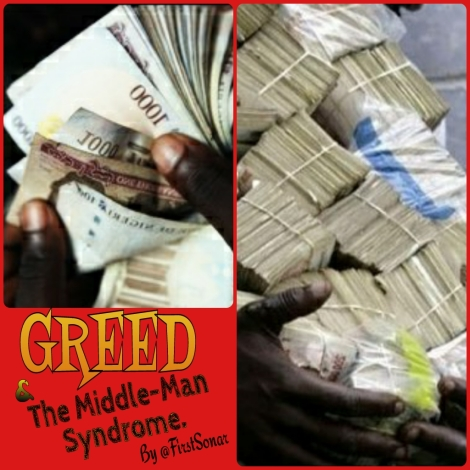 Greed and the middleman Syndrome