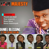 #SelahFresh: Daniel Blessing & The JLob Crew | Your Majesty