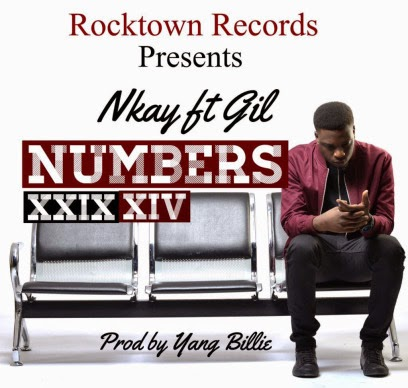 Nkay-Numbers-ft-Gil-prod-by-Gil