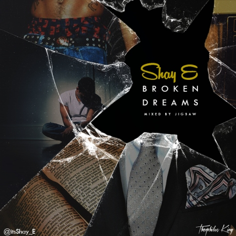 SHAY-E-BROKEN-DREAMS