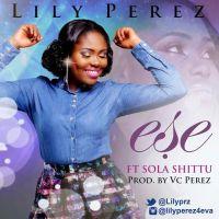 #SelahMusic: Lily Perez | Ese | Feat. Sola Shittu