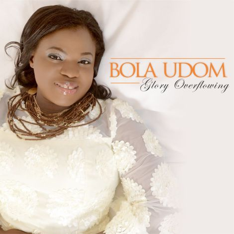 BOLA UDOM - Glory overflowing Artwork
