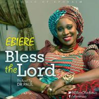 #SelahMusic: Ebiere | Bless The Lord